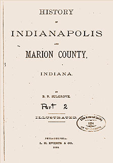 History of Indianapolis and Marion County, Indiana, Part 2 By Berry Robinson Sulgrove